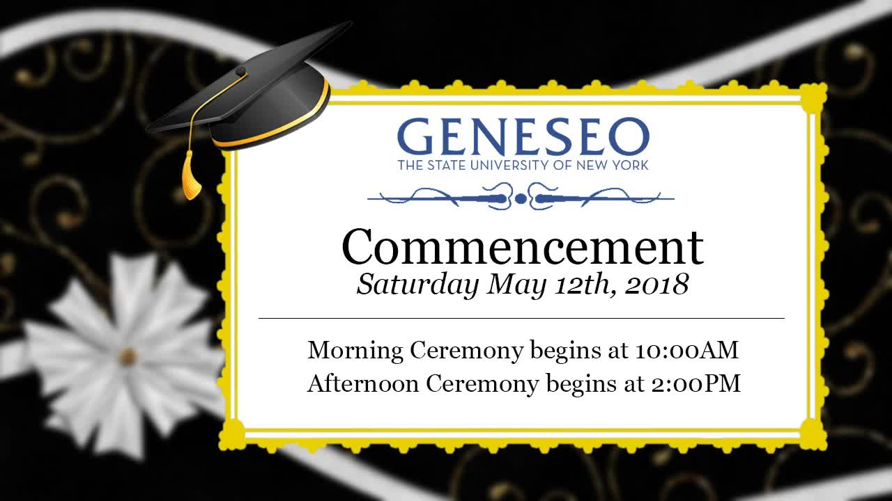 SUNY Geneseo - Commencement 2018 - PM Ceremony