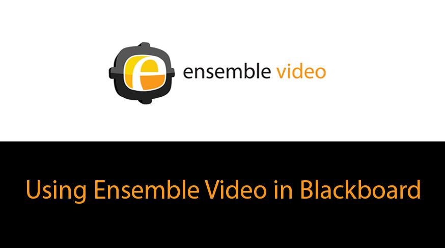 Using Ensemble Video in Blackboard