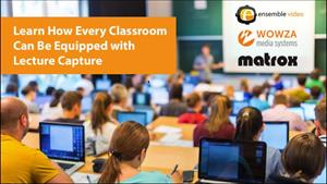 Learn How Every Classroom Can Be Equipped with Lec...